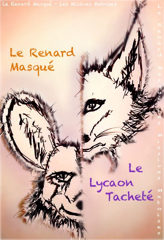 La saga Le Renard Masqué et son fidèle ami Le Lycaon Tacheté